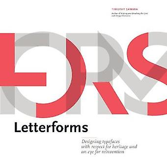 Letterforms - Typeface Design from Past to Future by Letterforms - Type