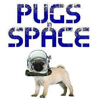 Pugs in Space by Jack Russell - 9781782745129 Book