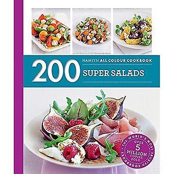 200 Super Salads: Hamlyn All Colour Cookbook
