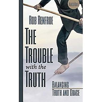 Het probleem met de waarheid: evenwicht tussen waarheid en Grace