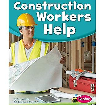 Construction Workers Help (Pebble Books: Our Community Helpers)