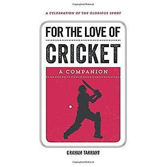 Pour l'amour de Cricket: un compagnon