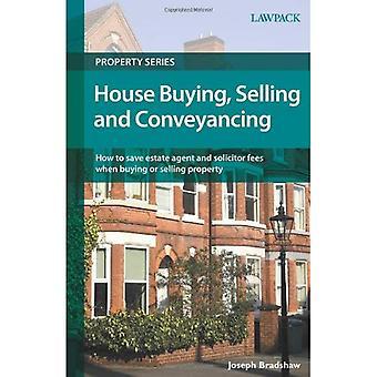 Huis kopen, verkopen en Conveyancing (Lawpack eigenschap serie)