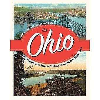 The Ohio: The Historic River in Vintage Postcard Art, 1900-1960