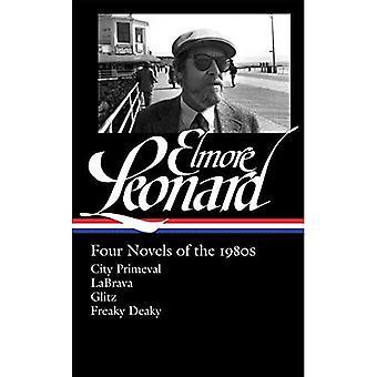 Elmore Leonard: Four Novels of the 1980s (Library of America)