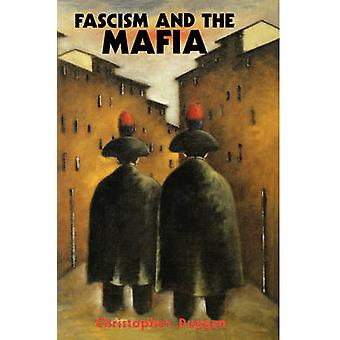 Fascism and the Mafia by Duggan & Christopher