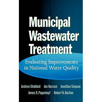 Municipal Wastewater Treatment by Stoddard