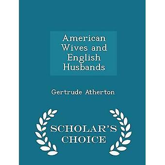 Édition américaine épouses et époux anglais savants Choice par Atherton & Gertrude