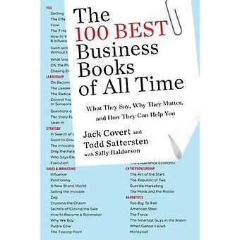 The 100 Best Business Books of All Time - What They Say - Why They Mat