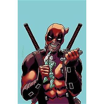 Despicable Deadpool Vol. 1 by Gerry Duggan - 9781302909949 Book