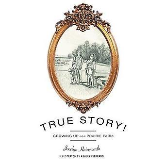 True Story! by Jocelyn Hainsworth - 9781460255483 Book