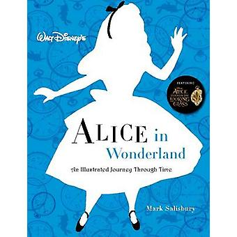 Walt Disney's Alice in Wonderland - An Illustrated Journey Through Tim