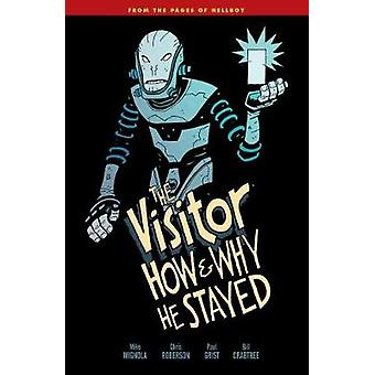 The Visitor - How and Why He Stayed by Mike Mignola - 9781506703459 Bo