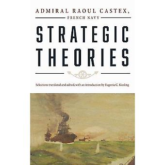 Strategic Theories by Raoul Castex - 9781591145943 Book