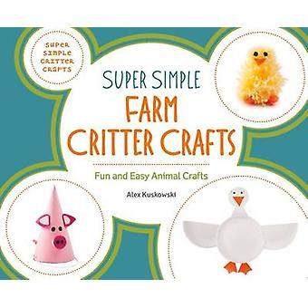 Super Simple Farm Critter Crafts - Fun and Easy Animal Crafts by Alex