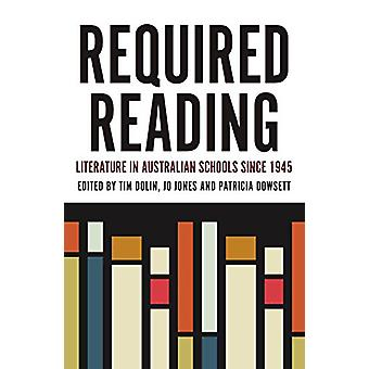 Required Reading - Literature in Australian Schools Since 1945 by Tim
