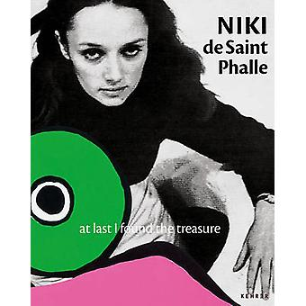 At Last I Found the Treasure by Niki Phalle - 9783868287202 Book