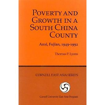 Poverty and Growth in a South China County - Anxi - Fujian - 1949-1992