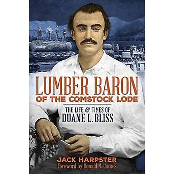 Lumber Baron of the Comstock Lode by Jack Harpster - 9781939995100 Bo
