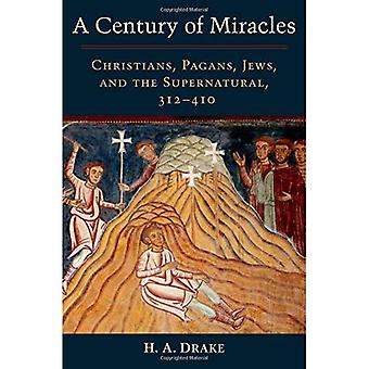 Un siglo de milagros