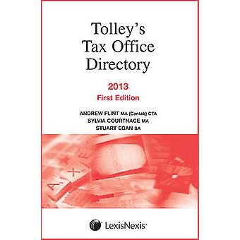 Tax Office Directory 2013 by Sylvia Courtnage