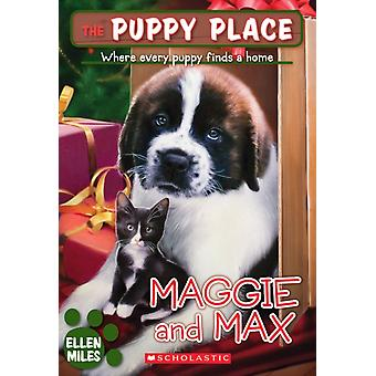 The Puppy Place 10 Maggie and Max par Ellen Miles