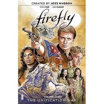 Firefly The Unification War Vol. 1 by Joss Whedon