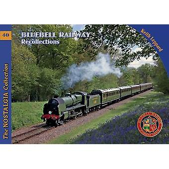 Bluebell Railway Recollections by Keith Leppard - 9781857943917 Book