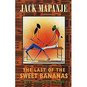 The Last of the Sweet Bananas: New and Selected Poems