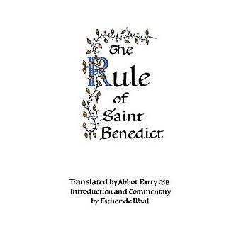 The Rule of Saint Benedict by de Waal & Esther