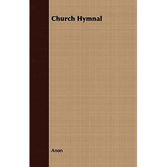Church Hymnal by Anon