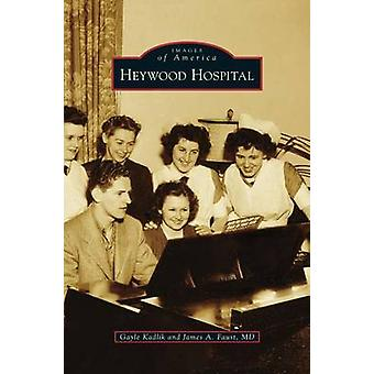 Heywood Hospital by Kadlik & Gayle