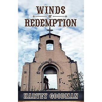 Winds of Redemption by Goodman & Harvey Franklin