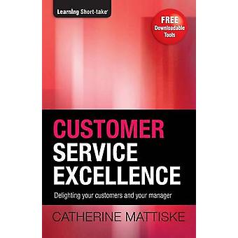 Customer Service Excellence by Mattiske & Catherine