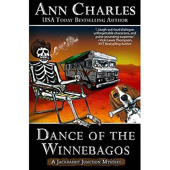 Dance of the Winnebagos by Charles & Ann