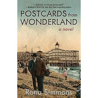 Postcards from Wonderland by Simmons & Rona