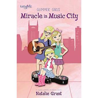 Miracle in Music City by Grant & Natalie