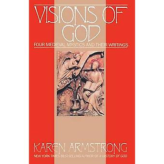 Visions of God by Armstrong & Karen