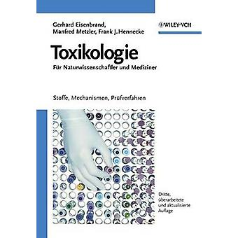 Toxikologie Fur Naturwissenschaftler Und Mediziner - Stoffe - Mechanis