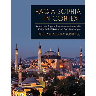 Hagia Sophia dans le contexte - Un réaérithental archéologique de la Cath