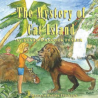 The Mystery of Cat Island by Susan Hancock Fesler - 9781543962383 Book