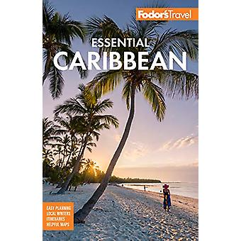 Fodor's Essential Caribbean by Fodor's Travel Guides - 9781640970748