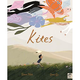 Kites by Simon Mole & Illustrated by Oamul Lu
