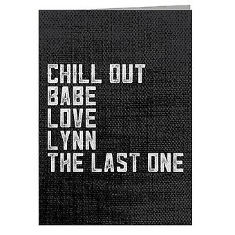 Alan Partridge Chill Out Babe Greeting Card