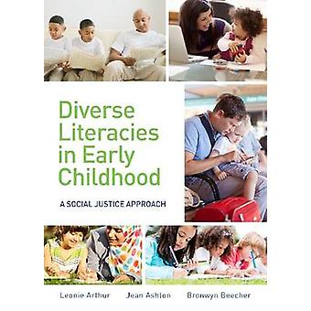 Diverse Literacies in Early Childhood by Edited by Ms Leonie Arthur & Edited by Ms Jean Ashton & Edited by Bronwyn Beecher