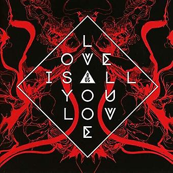Love Is All You Love [CD] USA import