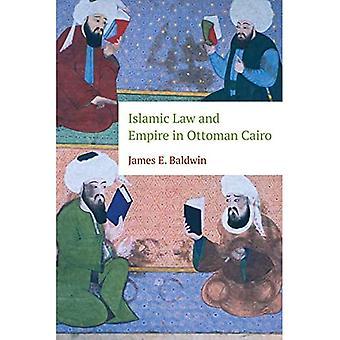 Sharia en rijk in de Ottomaanse Cairo