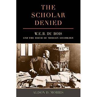 学者は否定した - W.E.B.デュ・ボワと現代社会学の誕生