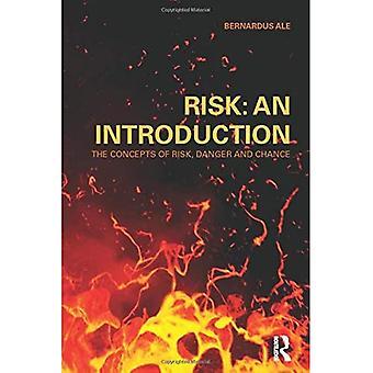 Risico: Een inleiding - De concepten van risico, gevaar en kans