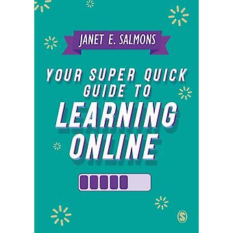 Your Super Quick Guide to Learning Online by Salmons & Janet